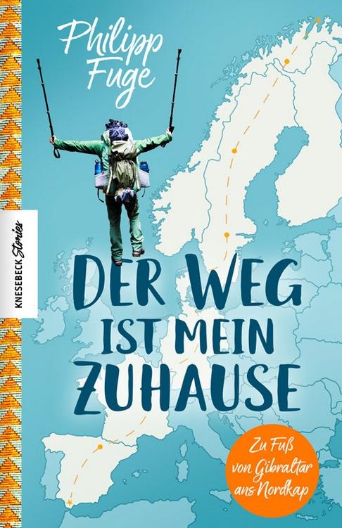Cover: Der Weg ist mein Zuhause